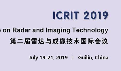 互动吧-第二届雷达与成像技术国际会议(ICRIT 2019)